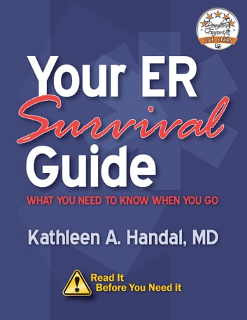 Your ER Survival Guide ebook by Kathleen A. Handal, MD
