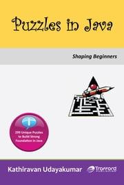Puzzles in Java - Shaping Beginners ebook by Kathiravan Udayakumar