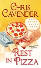 Rest in Pizza ebook by Chris Cavender