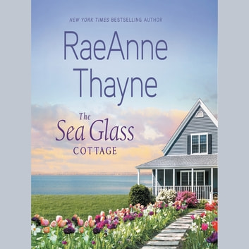 The Sea Glass Cottage audiobook by RaeAnne Thayne