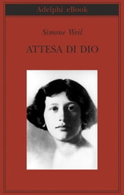Attesa di Dio ebook by Simone Weil