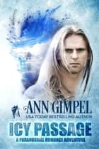 Icy Passage ebook by Ann Gimpel