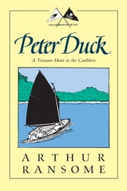 Peter Duck - A Treasure Hunt in the Caribbees ebook by Arthur Ransome