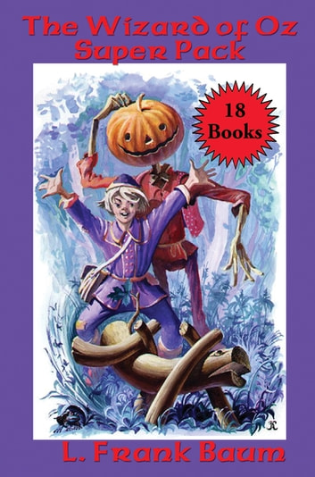 The Wizard of Oz Super Pack ebook by L. Frank Baum,Ruth Plumly Thompson