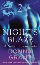 Night's Blaze: Part 2 ebook by Donna Grant