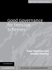 Good Governance for Pension Schemes ebook by Paul Thornton,Donald Fleming