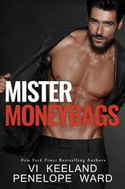 Mister Moneybags ebook by Vi Keeland,Penelope Ward