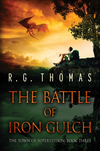 The Battle of Iron Gulch ebook by R. G. Thomas