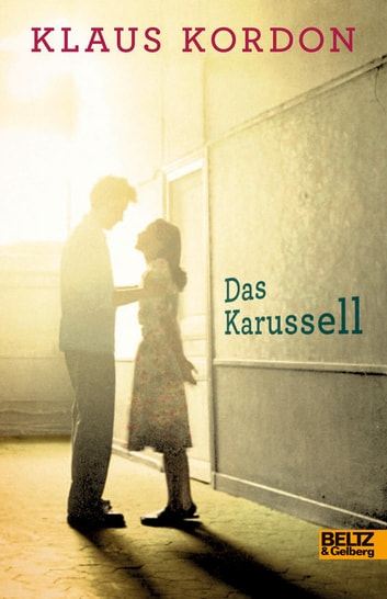 Das Karussell - Roman ebook by Klaus Kordon