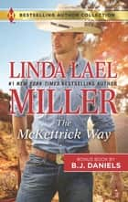 The McKettrick Way & Mountain Sheriff - A 2-in-1 Collection ebook by Linda Lael Miller, B.J. Daniels
