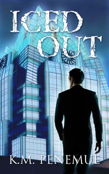 Iced Out ebook by K.M. Penemue