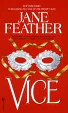 Vice ebook by Jane Feather