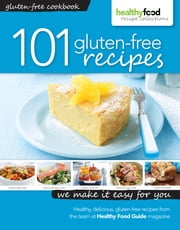 101 gluten-free recipes ebook by Healthy Food Guide