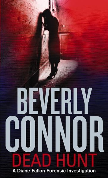 Dead Hunt - Number 5 in series ebook by Beverly Connor