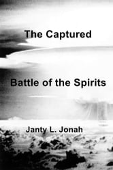 The Captured - Battle of the Spirits ebook by Janty L. Jonah