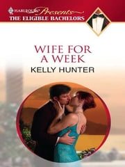 Wife For a Week ebook by Kelly Hunter