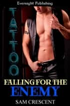 Falling for the Enemy ebook door Sam Crescent