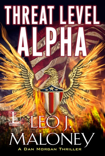 Threat Level Alpha ebook by Leo J. Maloney