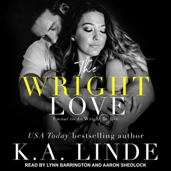The Wright Love audiobook by K.A. Linde