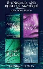 Stonechild and Rouleau Mysteries 4-Book Bundle - Shallow End / Tumbled Graves / Butterfly Kills / Cold Mourning ebook by Brenda Chapman
