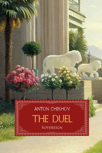 The Duel ebook by Anton Chekhov