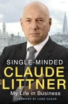 Single-Minded ebook by Claude Littner