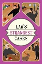Law's Strangest Cases ebook by Peter Seddon