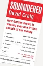 Squandered ebook by David Craig