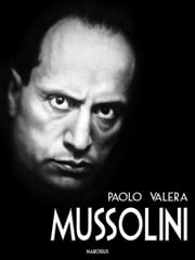 Mussolini ebook by Paolo Valera