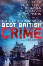 The Mammoth Book of Best British Crime 10 ebook by Maxim Jakubowski