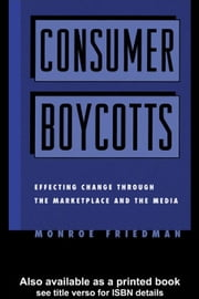 Consumer Boycotts ebook by Friedman, Monroe
