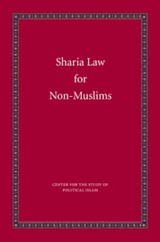 Sharia Law for Non-Muslims ebook by Bill Warner