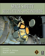 Space Safety Regulations and Standards ebook by