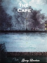 The Cape ebook by Garry Linahan
