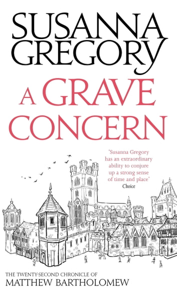 A Grave Concern - The Twenty Second Chronicle of Matthew Bartholomew ebook by Susanna Gregory
