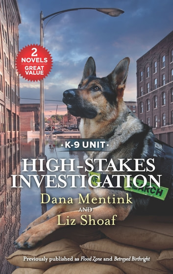 High-Stakes Investigation - A 2-in-1 Collection eBook by Dana Mentink,Liz Shoaf