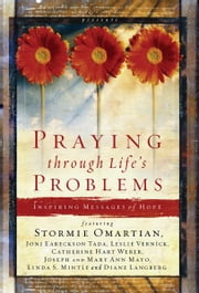 Praying Through Life's Problems ebook by Stormie Omartian