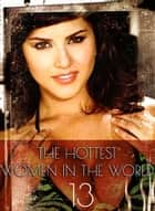 The Hottest Women In The World - A sexy photo book - Volume 13 ebook by Michelle Ducard