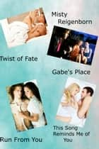 Misty Reigenborn Romance Boxed Set ebook by Misty Reigenborn
