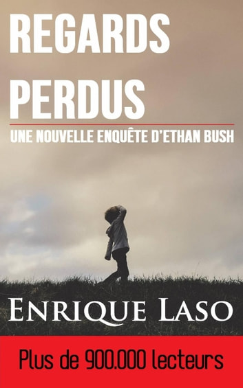 Regards Perdus eBook by Enrique Laso