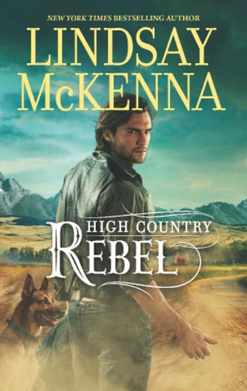 High Country Rebel (Mills & Boon M&B) ebook by Lindsay McKenna
