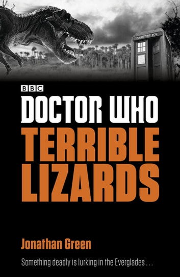 Doctor Who: Terrible Lizards ebook by Jonathan Green
