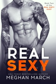 Real Sexy Ebook di Meghan March