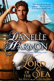 Lord Of The Sea ebook by Danelle Harmon