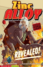 Zine Alloy: Revealed! ebook by Donald Lemke,Douglas Holgate