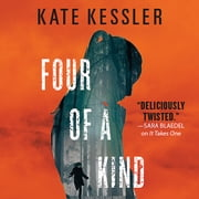 Four of a Kind audiobook by Kate Kessler