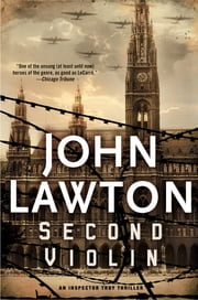 Second Violin - An Inspector Troy Thriller ebook by John Lawton