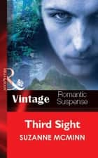 Third Sight (Mills & Boon Vintage Romantic Suspense) ebook by Suzanne McMinn