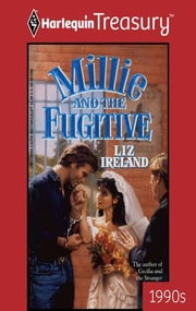 Millie and the Fugitive ebook by Liz Ireland