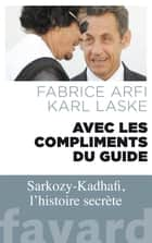 Avec les compliments du guide ebook by